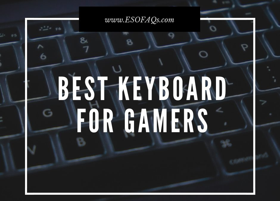 What is a Gaming Keyboard and Why Do PC Gamers Need One?