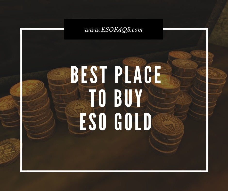 Best Place to Buy ESO Gold? [DOUCHEBAGS ONLY] (UPDATED
